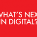 What's Next In Digital? 2014